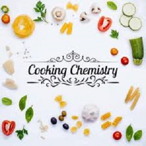 cooking is chemistry